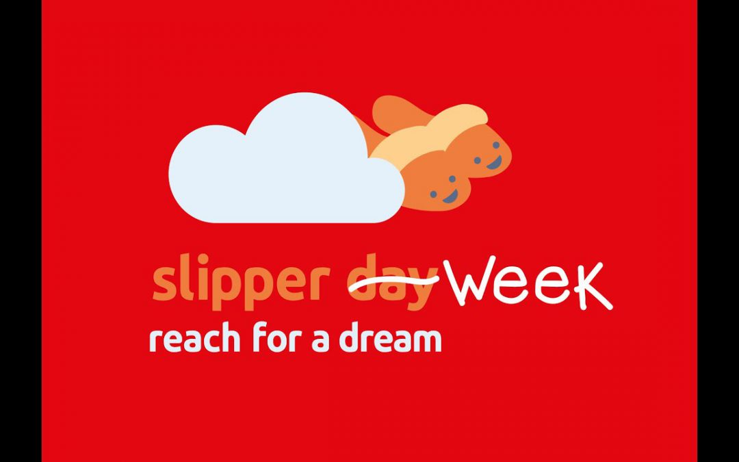 Reach for a Dream Slipper Week 2020 with Wimpy